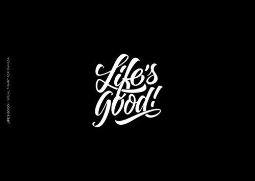 """""""Life's Good!"""" logotype lettered logo designer Vivien Birten"""